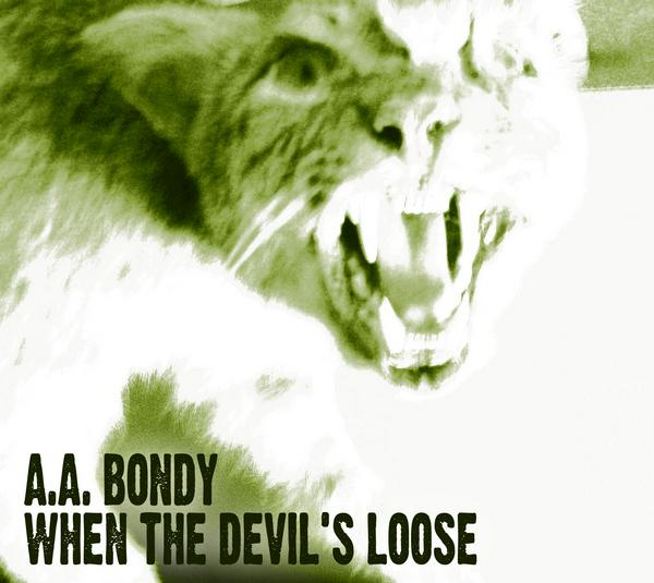 aa-bondy-when-the-devils-loose-cover