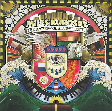 MILES KUROSKY - Desert Of Shallow Effects (Majoromo 2010.)