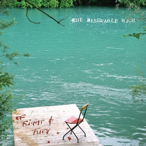 THE MISERABLE RICH - Of Flight And Fury (Humble Soul 2010.)