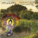 MÚM - Sing Along To Songs You Don't Know (3D Records 2009.)