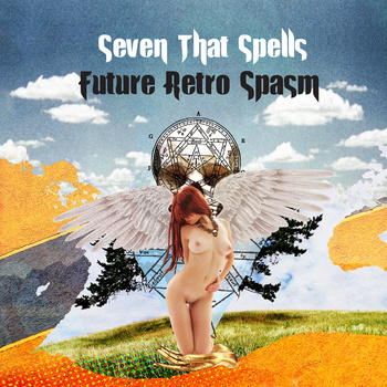 SEVEN THAT SPELLS - Future Retro Spasm (Beta-lactam Ring 2010.)