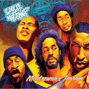 SOULS OF MISCHIEF - Montezuma's Revenge (Clear Label 2009.)