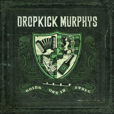 DROPKICK MURPHYS - Going Out In Style (Born And Bred 2011.)