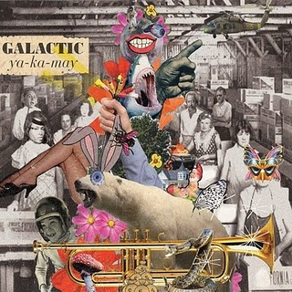 GALACTIC - Ya-Ka-May (Anti 2010.)
