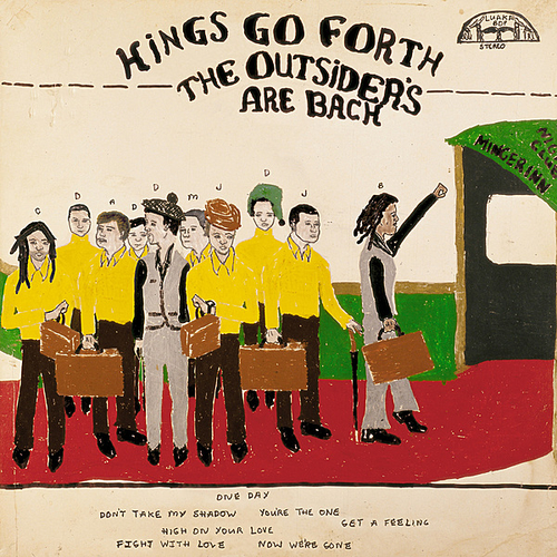 KINGS GO FORTH - The Outsiders Are Back (Luaka Bop 2010.)